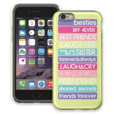 Besties 4Ever iPhone 6 ColorStrong Cush-Pro Case