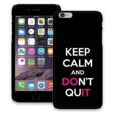 Keep Calm and Don't Quit iPhone 6 Plus ColorStrong Slim-Pro Case