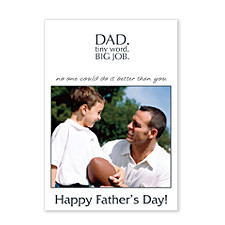 DAD-Tiny Word, Big Job Father's Day Photo Cards